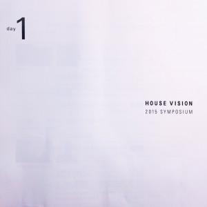 HOUSE VISION 2015